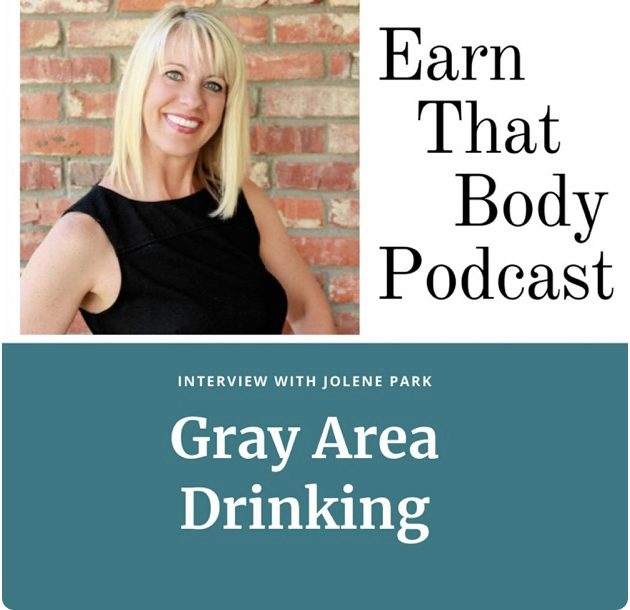#174 Gray Area Drinking with Jolene Park Interview