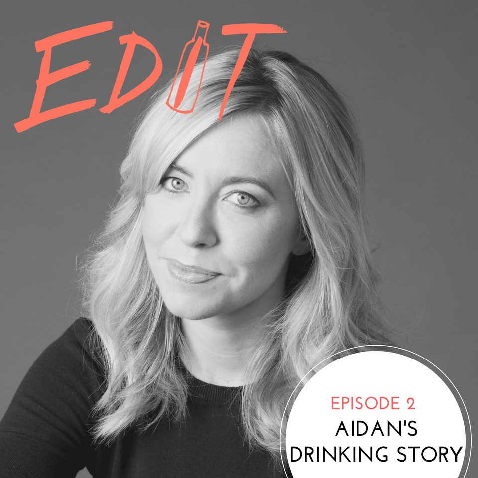 Episode 2 – Aidan's Drinking Story